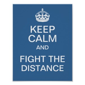 keep_calm_and_fight_the_distance_posters-ra2637186e5dc43ac814a5ddba477e4e2_wvf_8byvr_512